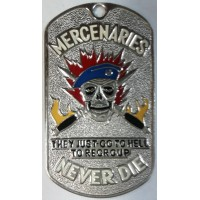 Жетон Mercenaries never die